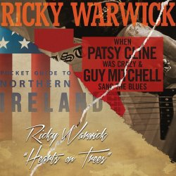 When Patsy Cline Was Crazy (And Guy Mitchell Sang The Blues) - Ricky Warwick