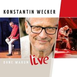 Ohne Warum - Live - Konstantin Wecker