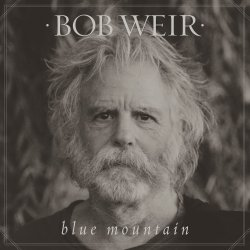Blue Mountain - Bob Weir