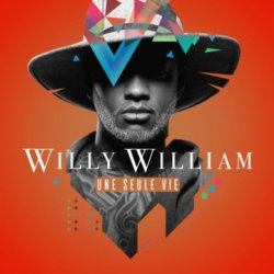 Une seule vie - Willy William