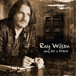 Song For A Friend - Ray Wilson