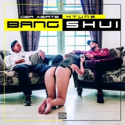 Bang Shui - 4Tune + Der Asiate