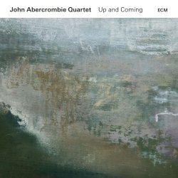 Up And Coming - John Abercrombie Quartet