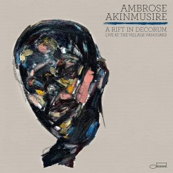A Rift In Decorum - Live At The Village Vanguard - Ambrose Akinmusire