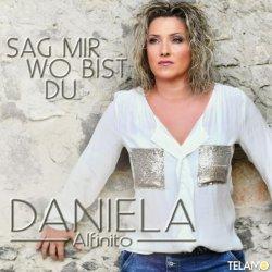 Sag mir, wo bist du - Daniela Alfinito