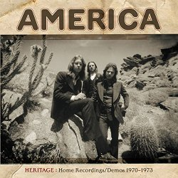 Heritage: Home Recordings - Demos 1970-1973 - America