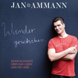 Wunder geschehen - Jan Ammann