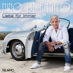 Liebe für immer - Nino de Angelo