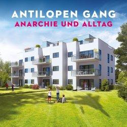 Anarchie und Alltag - Antilopen Gang