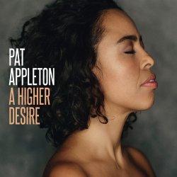 A Higher Desire - Pat Appleton