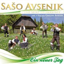 Ein neuer Tag - {Saso Avsenik} + seine Oberkrainer