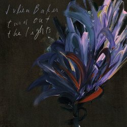Turn Out The Light - Julien Baker