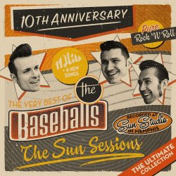 The Sun Sessions - The Very Best Of The Baseballs - Baseballs
