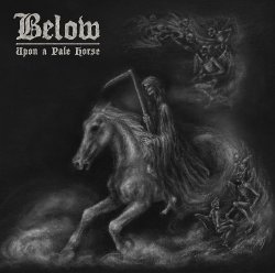 Upon A Pale Horse - Below