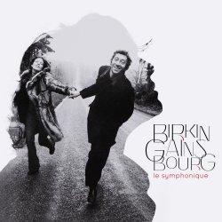 Birkin - Gainsbourg : Le symphonique - Jane Birkin