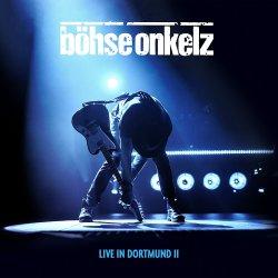 Live in Dortmund II - Böhse Onkelz