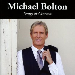 Songs Of Cinema - Michael Bolton