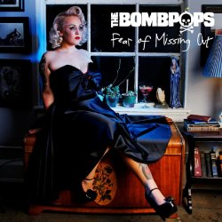 Fear Of Missing Out - Bombpops