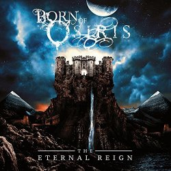 The Eternal Reign - Born Of Osiris