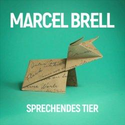 Sprechendes Tier - Marcel Brell