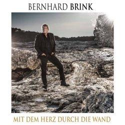 Mit dem Herz durch die Wand - Bernhard Brink