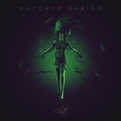 Lilith - Butcher Babies