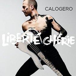 Liberte cherie - Calogero