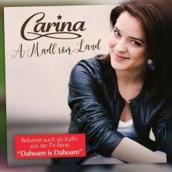 A Madl vom Land - Carina