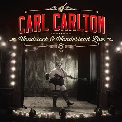 Woodstock And Wonderland Live - Carl Carlton