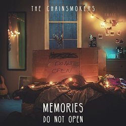 Memories... Do Not Open - Chainsmokers