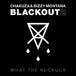 Blackout 2 - {Chakuza} + {Bizzy Montana}