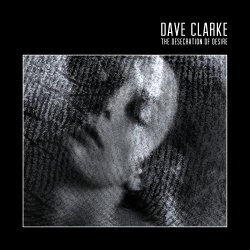 The Desecreation Of De - Dave Clarke