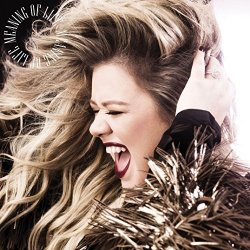 Meaning Of Life - Kelly Clarkson