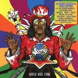 World Wide Funk - Bootsy Coolins