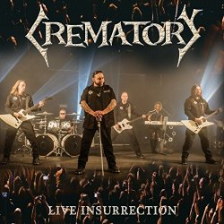Live Insurrection - Crematory