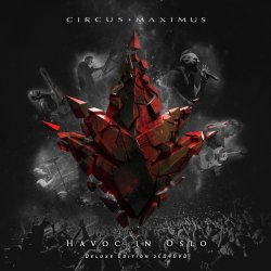 Havoc In Oslo - Circus Maximus