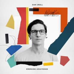 Emerging Adulthood - Dan Croll