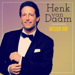 Wegen ihr - Henk van Daam