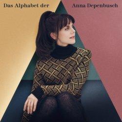 Das Alphabet der Anna Depenbusch - Anna Depenbusch