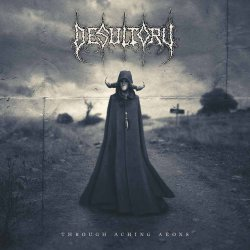 Through The Aching Aeons - Desultory