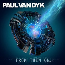 From Then On - Paul van Dyk