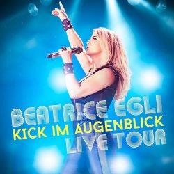 Kick im Augenblick - Live Tour - Beatrice Egli