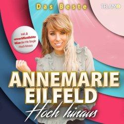 Hoch hinaus - Das Beste - Annemarie Eilfeld
