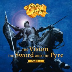 The Vision, The Sword And The Pyre (Part I) - Eloy