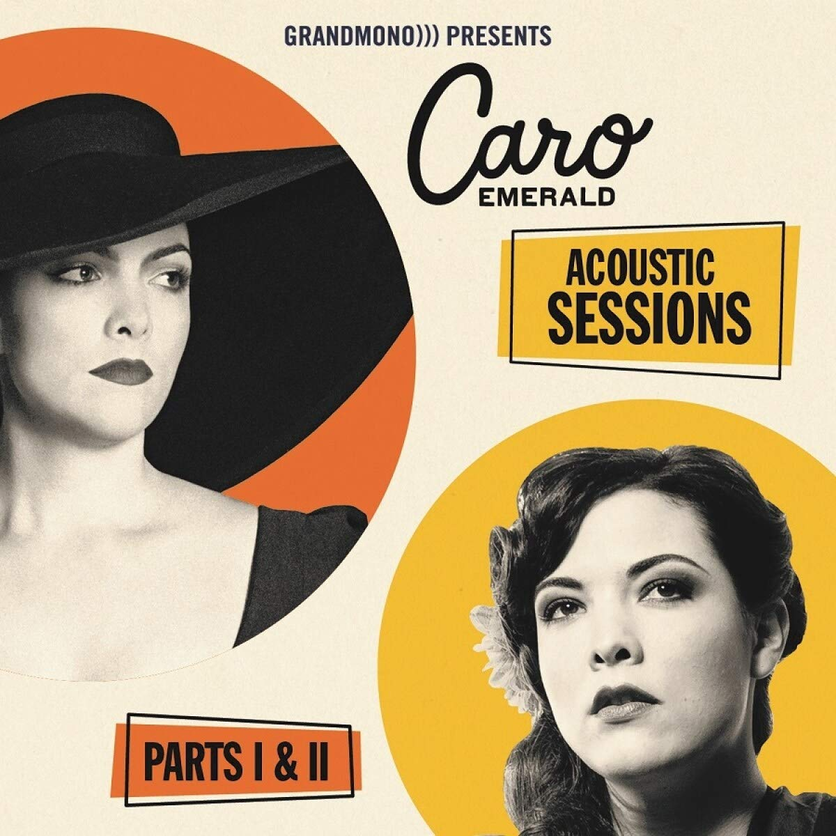 Acoustic Sessions - Parts I + II - Caro Emerald