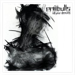 Kill Your Demons - Emil Bulls