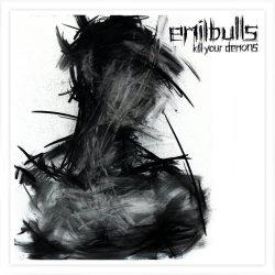 Kill Your Demons - Emil Bulls