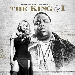 The King And I - Faith Evans + Notorious B.I.G.