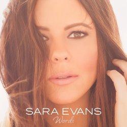 Words - Sara Evans