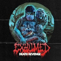Death Revenge - Exhumed